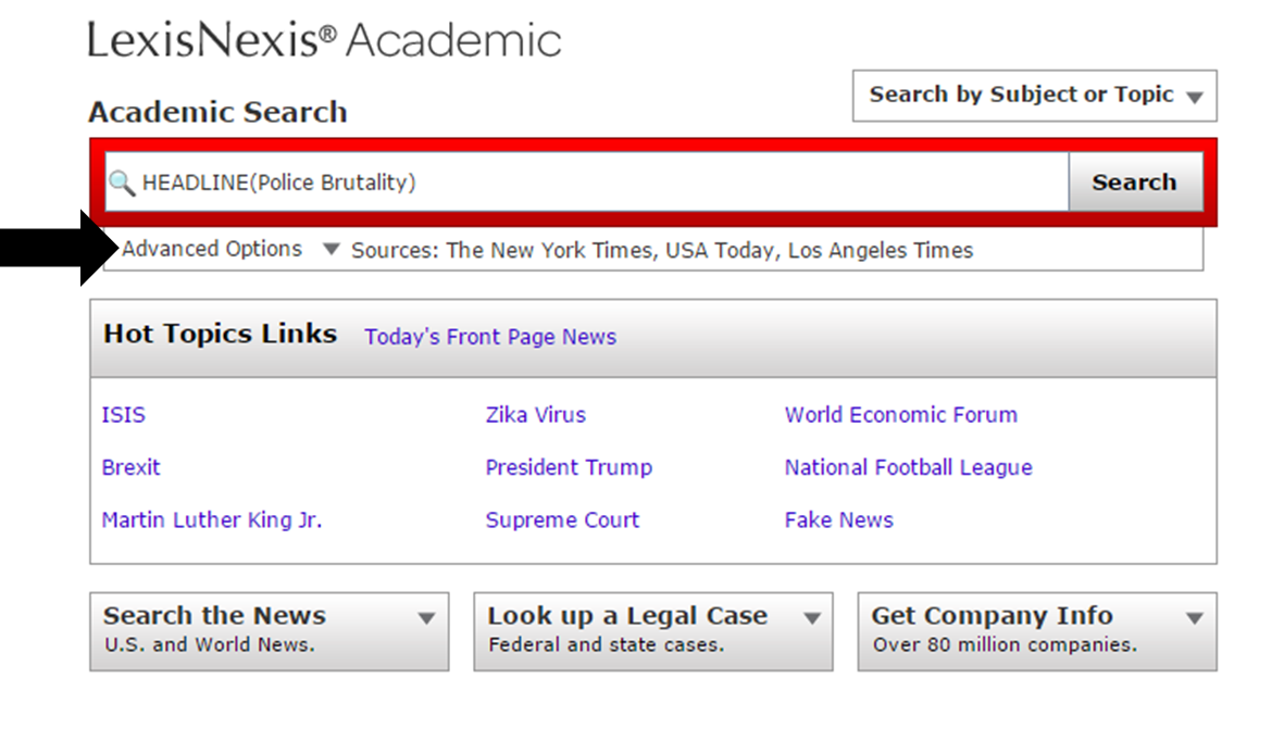 Image of the LexisNexis search box. A large black arrow is pointing to the advanced options button, located underneath the search bar.