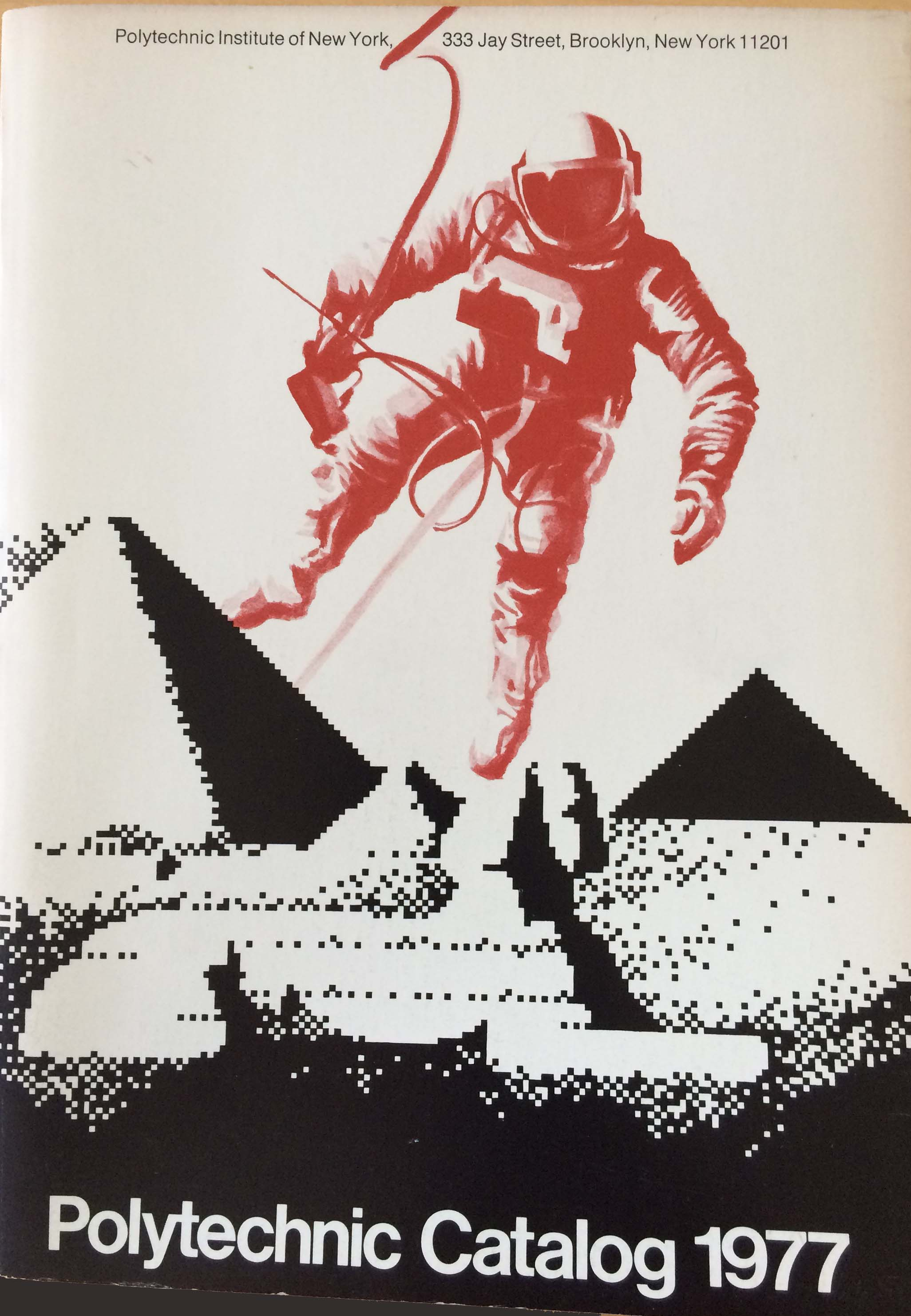 Polytechnic Catalog 1977 cover with astronaut hovering above Egyptian pyramids.