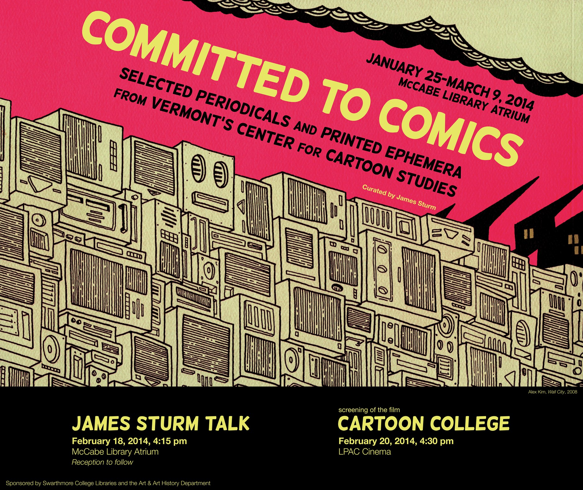 Exhibition poster for Committed to Comics (Swarthmore)
