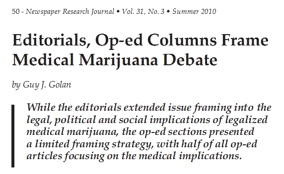 Snippet of article: Editorials, Op-Ed Columns Frame Medical Marijuana Debate