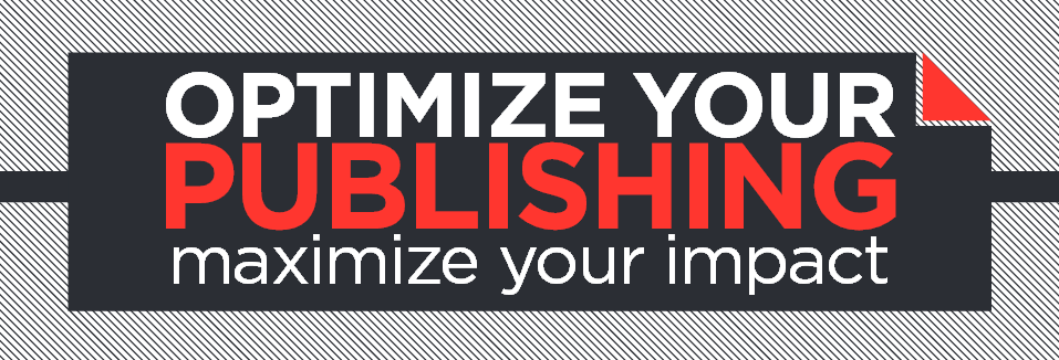 "Black, red, and white banner that reads: ""Optimize your publishing; maximize your impact"""