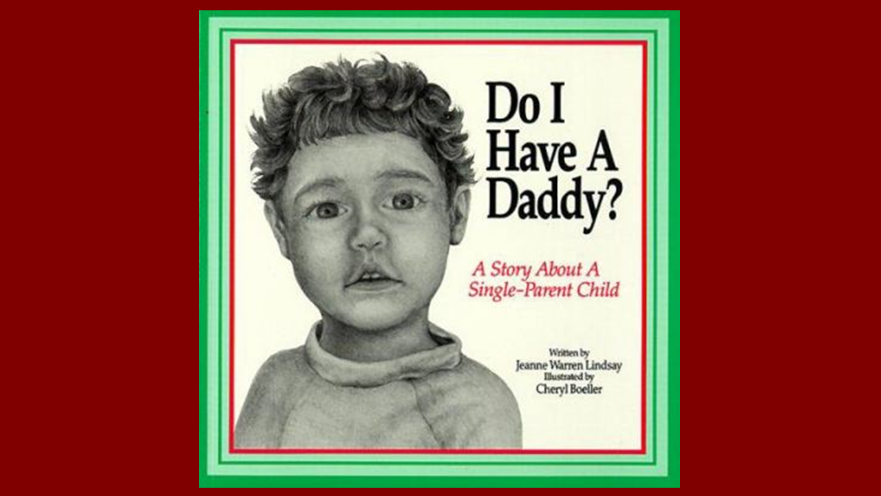 Book Cover for: Do I Have a Daddy
