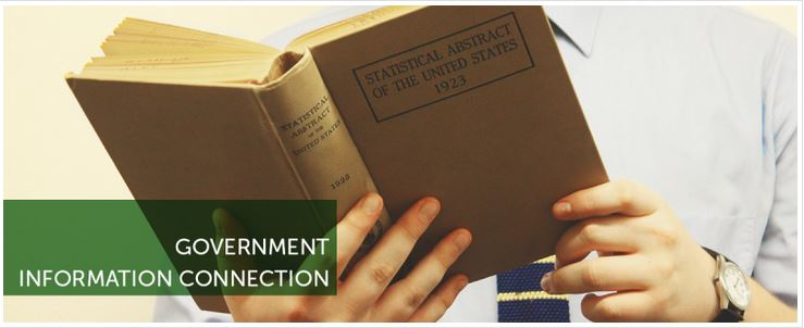 Government Information Connection banner with someone reading the Statistical Abstract of the United States 1923