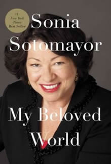 Book Cover: My Beloved World, by Sonia Sotomayor