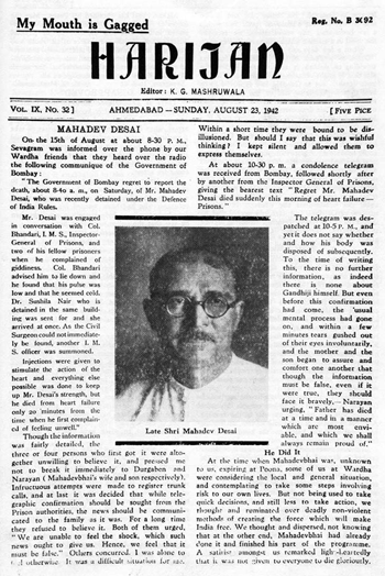 "Front page of ""Harijan"" journal which was founded by Gandhi. This looks similar to a newspaper and has a photo in the center of ""Late Shri Mahadev Desai"". This issue is dated August 23, 1942. Black and white image."