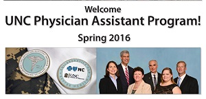 Welcome UNC Physician Assistant Studies Program Spring 2016