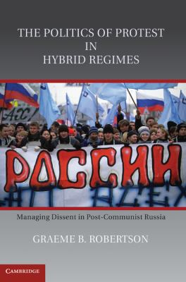 Cover of The Politics of Protest in Hybrid Regime