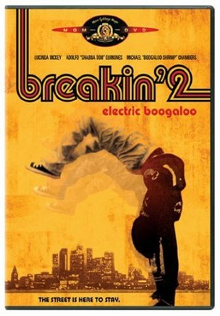 Breakin' 2 - Electric Boogaloo Lucinda Dickey (Actor), Adolfo Quinones (Actor), Sam Firstenberg (Director)