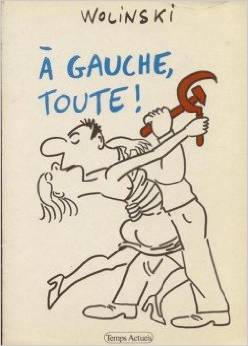 book cover for A gauche, toute!