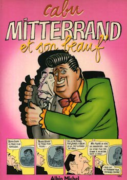 book cover for Mitterand et son beauf' : [bande dessinée]
