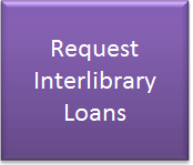 Request Interlibrary loans here