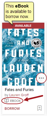 """The book Fates and Furies has a red banner at the top that says, """"AVAILABLE."""" A note says, """"This eBook is available to borrow now."""" Below the book jacket is a book icon with the label EBOOK."""