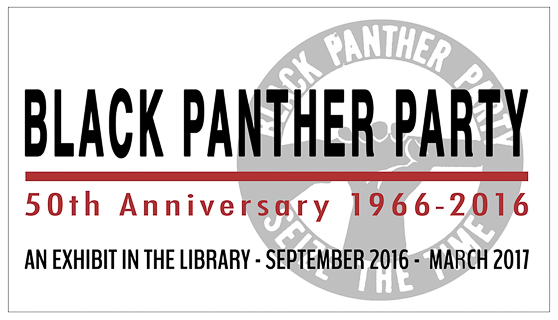 Image logo for Black Panther Party 50th Anniversary Exhibit at CSUEB 2016