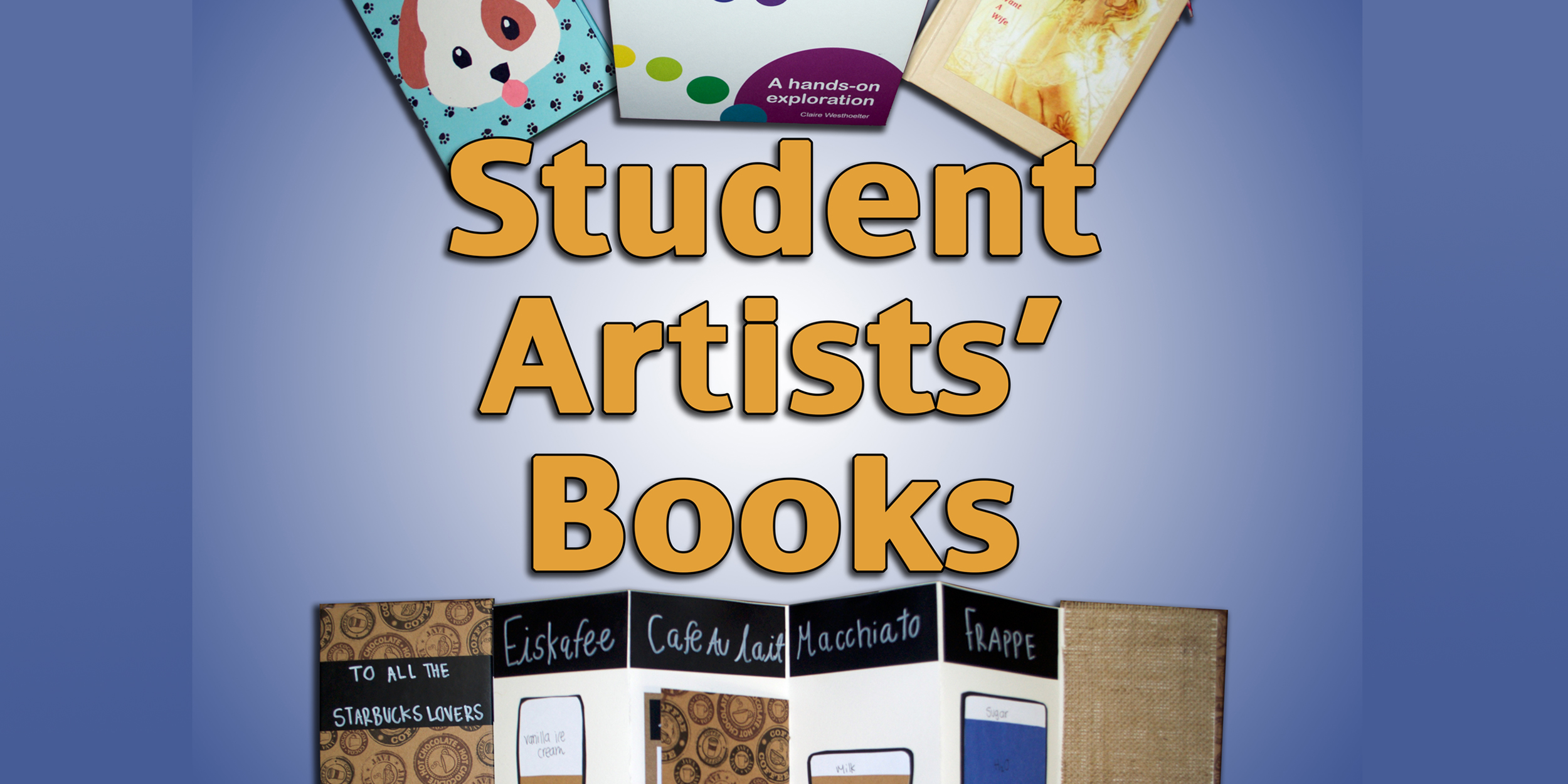 Exhibit icon: Student Artists' Books Exhibit, 2016