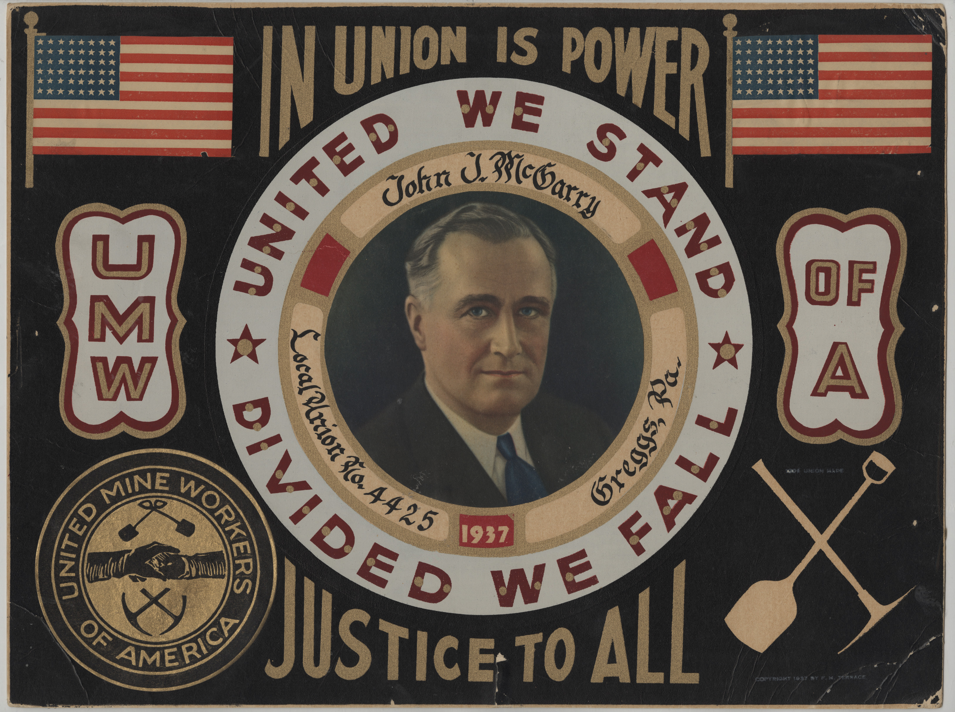 "United Mine Workers of America poster that reads ""In union is power; Justice to all"""