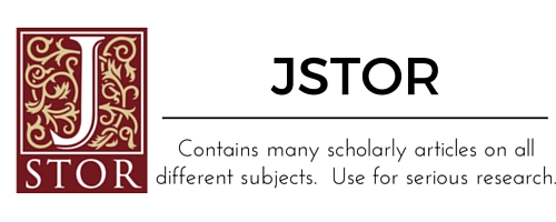 JSTOR:  Contains many scholarly articles on all different subjects.  Use for serious research.