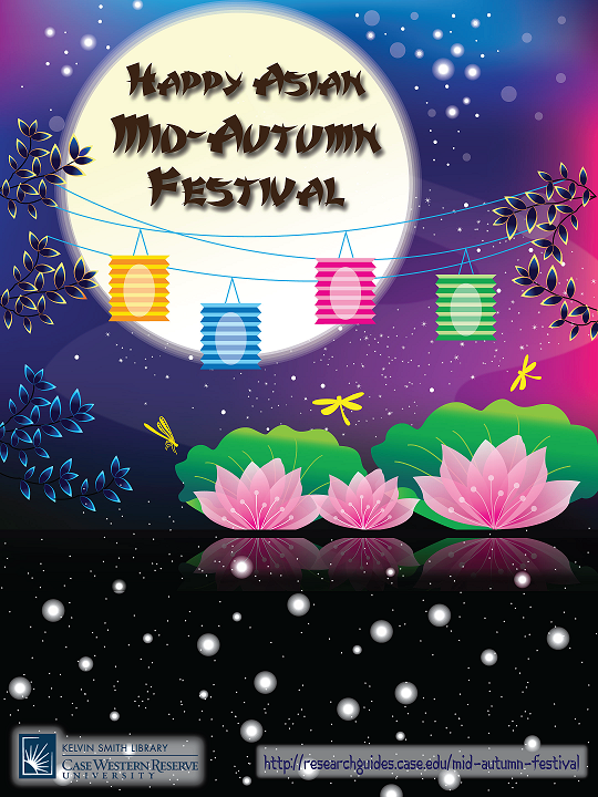 Home - Asian Mid-Autumn Festival - Research Guides at Case
