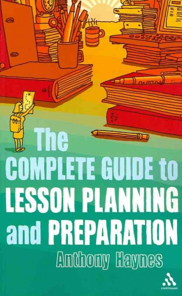 Book cover: The complete Guide to Lesson Planning and Preparation