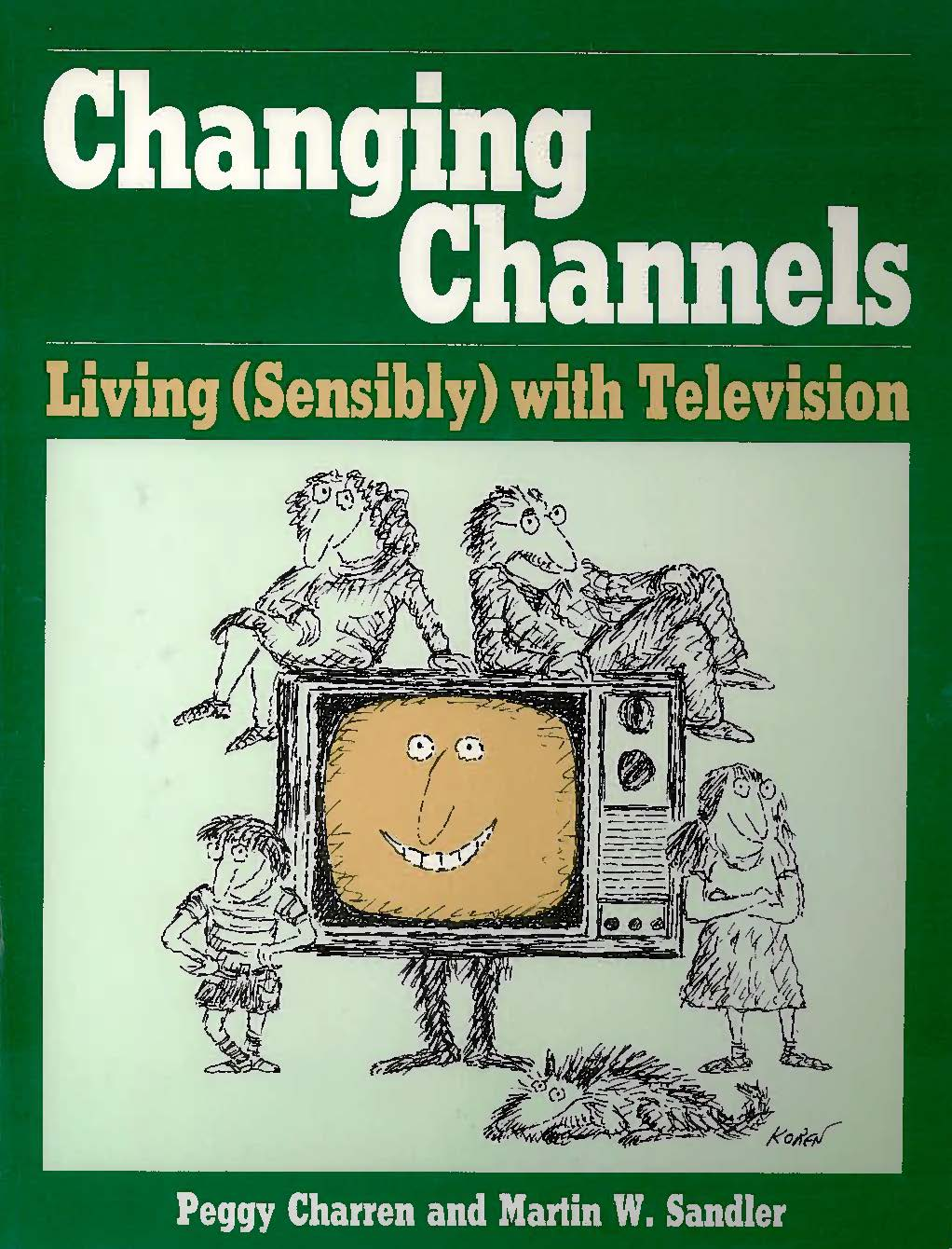 Cover image of the book, Changing Channels.