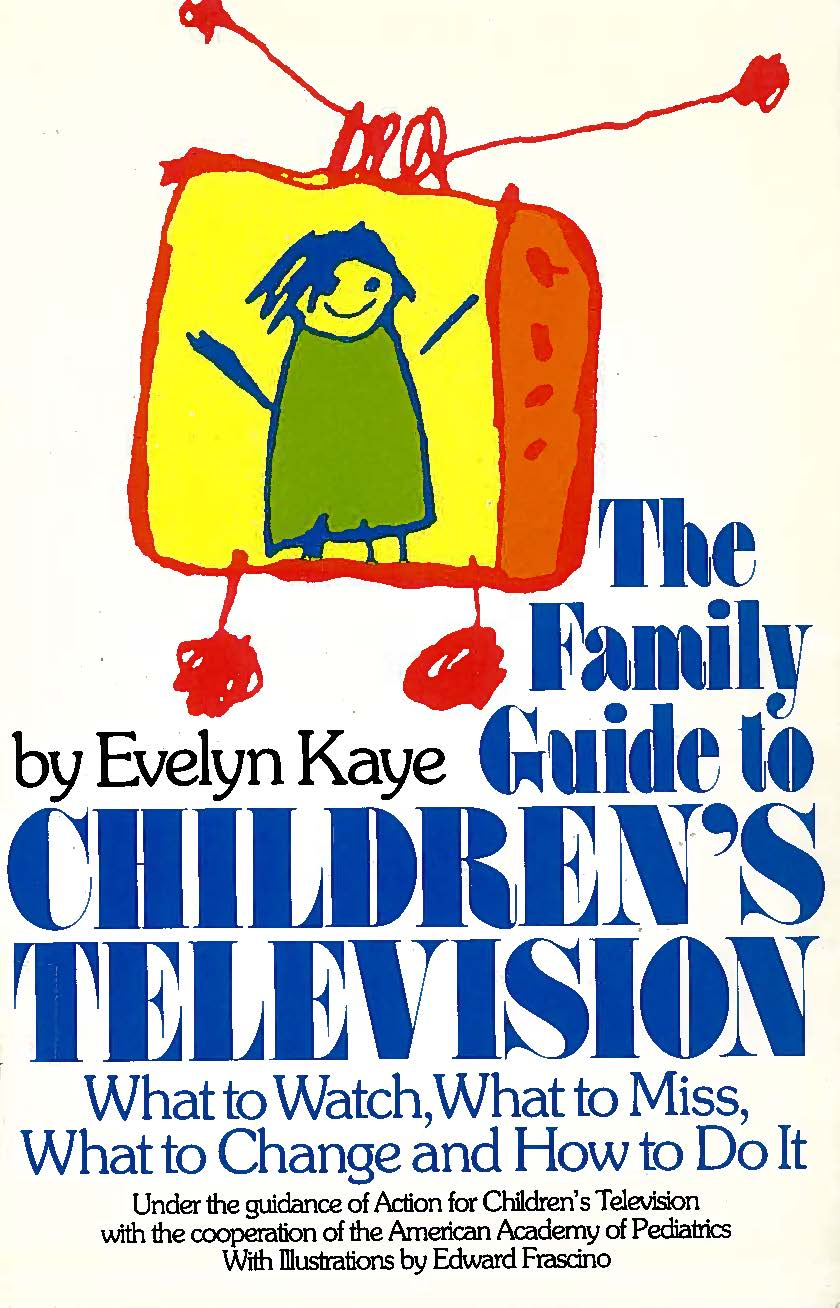 Cover image of the book, Family Guide to Children's Television.