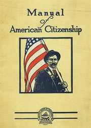 Image scan of the cover of the book, Manual of American Citizenship edited by Donald Farquharson Stewart, Mary Inez O'Donnell and Frederick Sherman De Galan