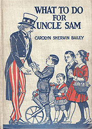 Cover of Carolyn Sherwin Bailey's What to do for Uncle Sam: A First Book of Citizenship.