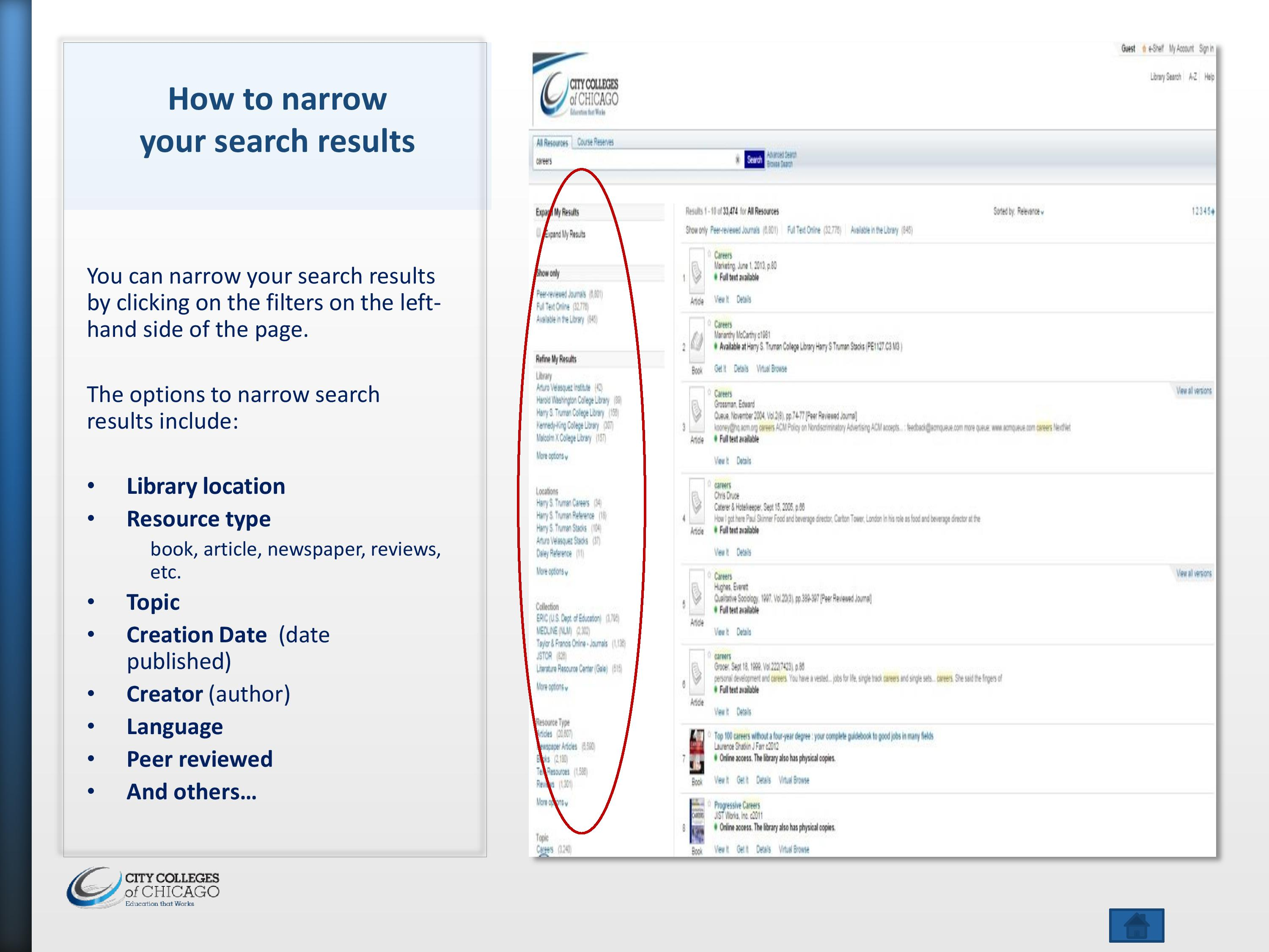 The image contains screenshots of the library catalog, showing how to narrow your search results.