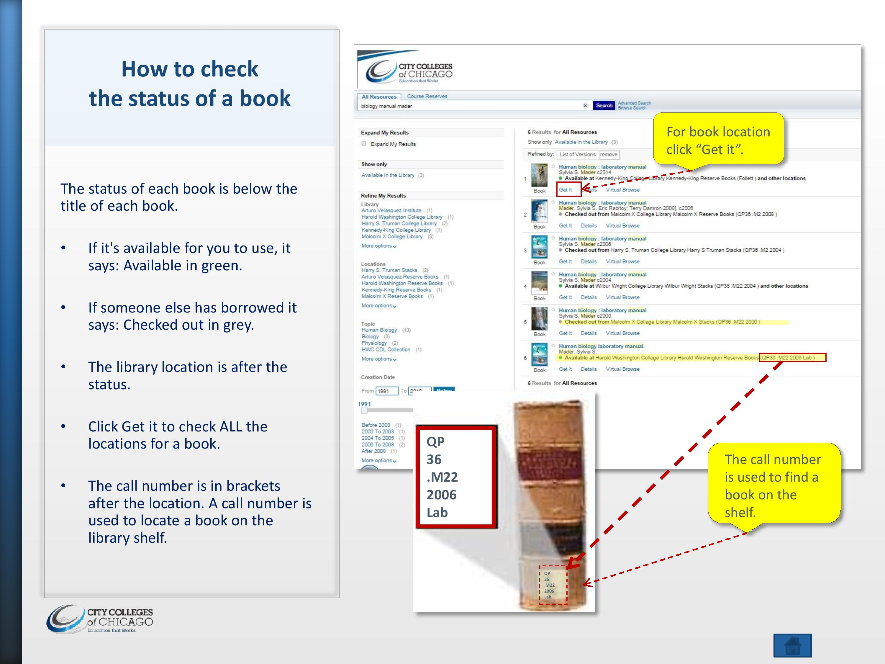 The image shows a screenshot of the library catalog showing the status of a book.