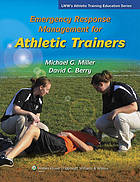 Emergency response management for athletic trainers