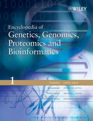 Encyclopedia of Genetics, Genomics, Proteomics and Bioinformatics by Lynn B Jorde