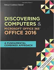 Discovering Computers & Microsoft Office 365: Office 2016