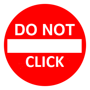 Sign saying Do Not Click