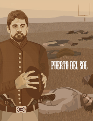 Puerto del Sol cover showing man with beard holding a football with a Green Bay Packers belt buckle to the left of a field of fallen men with a football field goalpost in the distance