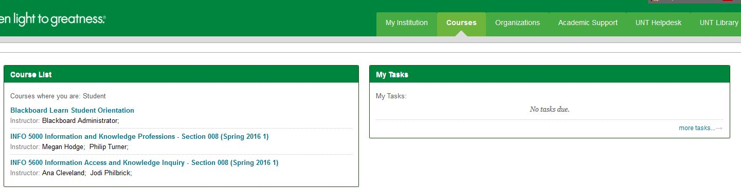 Lovely You Will See A List Of The Courses You Are Enrolled In And A Link To  Blackboard Learning Student Orientation. This Will Teach You About Using Bb. Ideas Unt Blackboard