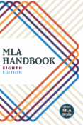 MLA handbook 8th edition.