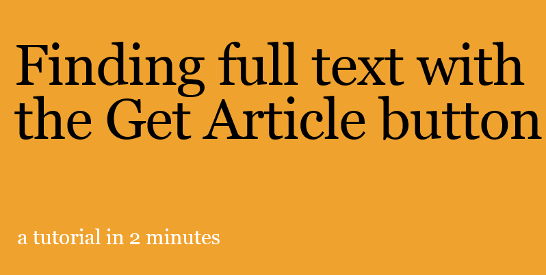 Title page of video: Finding full text with the Get Article button