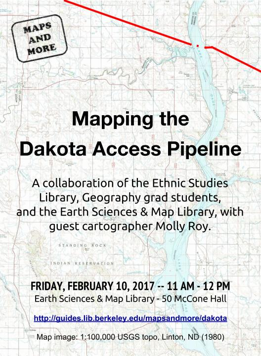 2/10: Mapping the Dakota Access Pipeline - Maps and More
