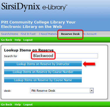 From the online library catalog, click the reserve desk link.