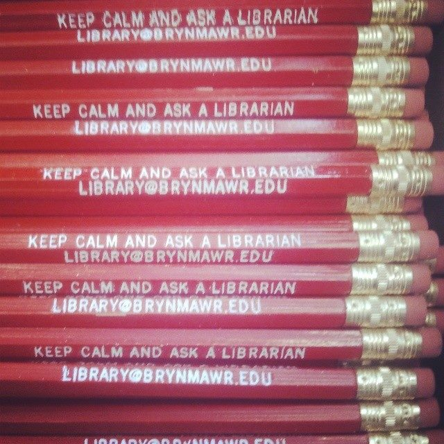 Keep calm and ask a librarian. Email library@brynmawr.edu