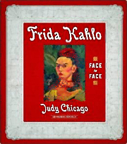 Frida Kahlo Face to Face