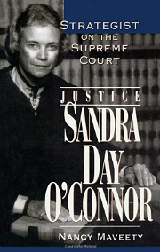 Sandra Day O'Connor: Strategist of the Supreme Court