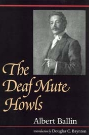 The Deaf Mute Howls