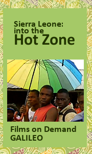 Sierra Leon: Into the Ebola Hot Zone