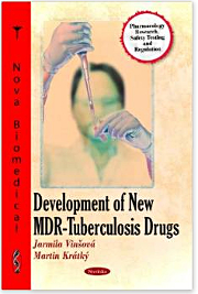 Development of New Multi-Drug Resistant Tuberculosis Drugs