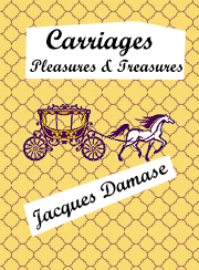 Carriages: Pleasures and Treasures