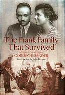The Frank Family who Survived