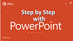 Step by Step with PowerPoint