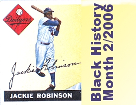 Black History Month 2006 with Jackie Robinson