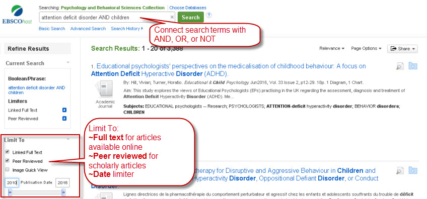 Connect your search terms with And, Or, or Not. Use Full Text, Peer Reviewed, and Date Limiters as needed.