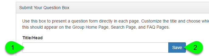 Example of customizing the title of the Submit Your Question box